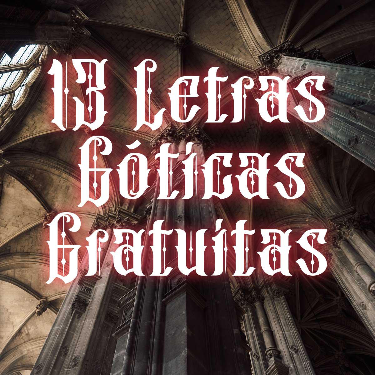 Letras góticas gratuitas para descargar.